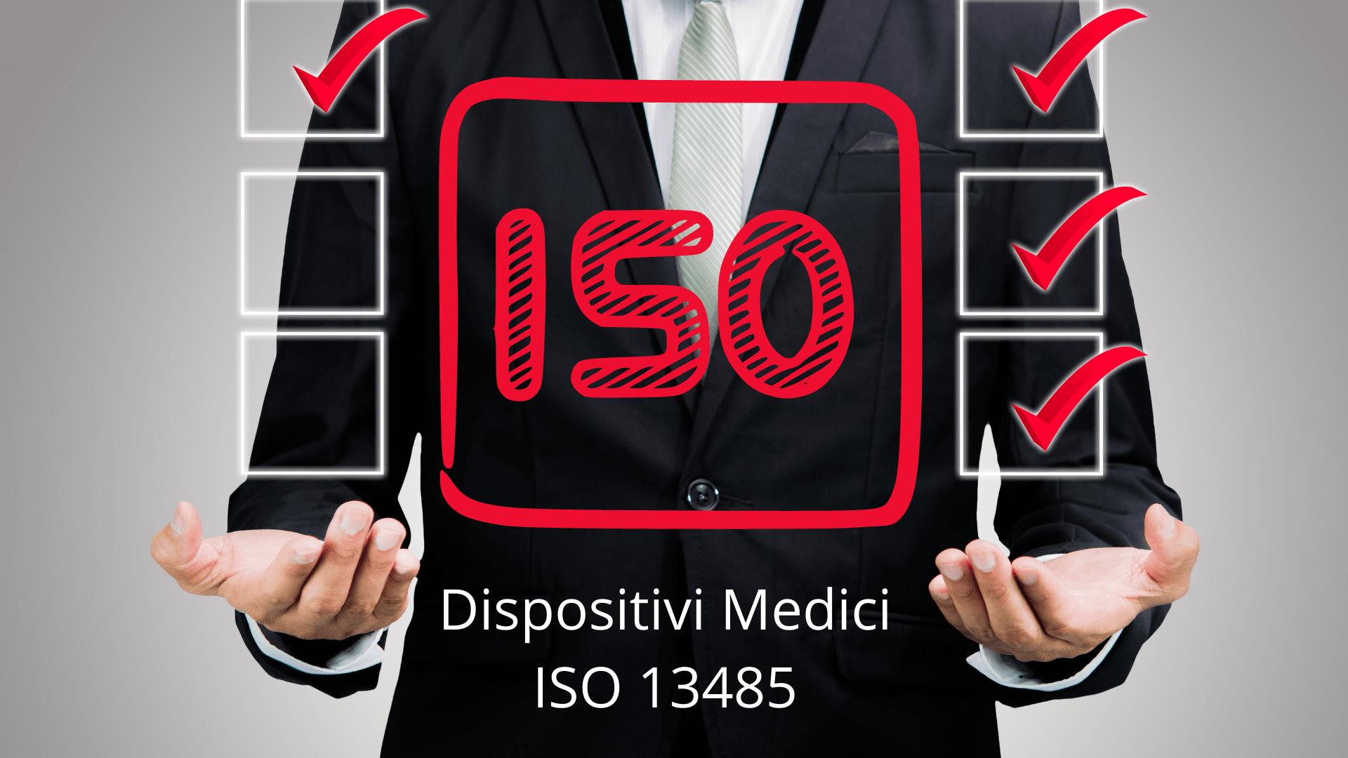 Dispositivi Medici ISO 13485